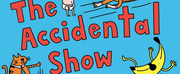 James Campbell Presents THE ACCIDENTAL SHOW