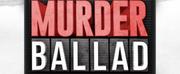 BWW Feature: MUSICAL MURDER BALLAD KEERT TERUG NAAR HET THEATER Photo