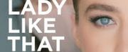 Amazon Music Announces A LADY LIKE THAT Short Film Photo