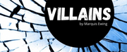 HowlRound and LA Writers Center Present A Live Online Reading Of Marquis Ewings VILLAINS Photo