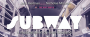 SUBWAY: A MUSICAL SHORT Starring Nicholas McLean And Jack Reitman Now Streaming