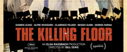 THE KILLING FLOOR Opens With A Stunning 4K Restoration At Film Forum June 12