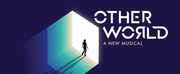 New Musical OTHER WORLD Will Make its World Premiere At Bucks County Playhouse