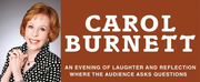 Carol Burnett Will Visit the Morrison Center