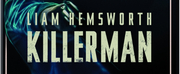VIDEO: KILLERMAN, Starring Liam Hemsworth, Comes to Digital Nov. 19