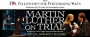 Fellowship For Performing Arts Presents Free Virtual Production Of MARTIN LUTHER ON TRIAL Photo