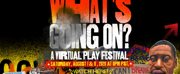 Company of Angels Presents WHATS GOING ON? A Virtual Play Festival Photo
