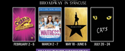 Broadway in Syracuse Announces 2021 Lineup - HAMILTON, CATS, WAITRESS, and CHARLIE AND THE Photo