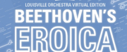 Louisville Orchestra Will Present Virtual Production of BEETHOVENS THIRD : EROICA Photo
