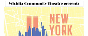 BWW Feature: NEW YORK at Wichita Community Theatre