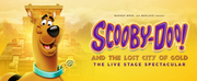 SCOOBY-DOO! AND THE LOST CITY OF GOLD is Coming to Jacksonville's Times-Union Center