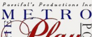 Metropolitan Playhouse to Present \