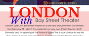 Bay Street Theater Announces London Theatre Tour In February 2020