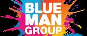 BLUE MAN GROUP On Tour Comes To Segerstrom Center; Tickets On Sale Now