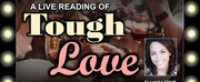 Rhino Theatre To Host Public Reading Of Louisa Vilardis Play, TOUGH LOVE Photo