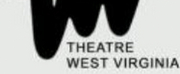 Theatre West Virginia Aims to Resume Performances in the Fall