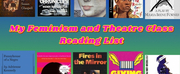 Student Blog: My Feminism and Theatre Class Reading List Photo