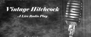 Harbor City International School Theater Presents VINTAGE HITCHCOCK: A LIVE RADIO PLAY Photo