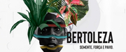 BWW Review: Classic of Brazilian Literature Inspires Musical BERTOLEZA and Gives Voice to Black Women