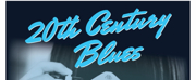 20TH CENTURY BLUES Will Open Hopewell Theatres 2021-22 Season in September