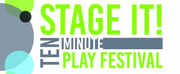 4th Annual International STAGE IT! 10-Minute Play Festival Has Announced Winners For Publication
