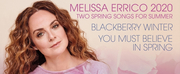 BWW Album Review: Melissa Erricos TWO SPRING SONGS FOR SUMMER Finds New Meaning in Uncerta Photo