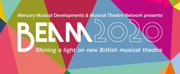 BEAM2020 Returns as the UK's Leading Industry Showcase of New Musical Theatre