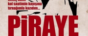 PIRAYE Will Continue Performances in Trabzon This Month