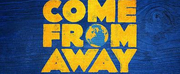 Sydney Season of COME FROM AWAY Will Be Rescheduled Photo