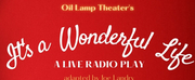 Oil Lamp Theater Presents ITS A WONDERFUL LIFE: A LIVE RADIO PLAY Photo