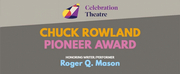 Chuck Rowland Pioneer Award Ceremony Goes Virtual Featuring Garrett Clayton, Drew Droege & More