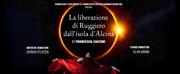 Connecticut Lyric Opera to Present LA LIBERAZIONE DI RUGGIERO DALLISOLA DALCINA in Novembe