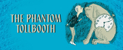 Hale Center Theater Orem To Produce THE PHANTOM TOLLBOOTH Photo
