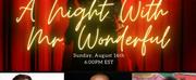 A NIGHT WITH MR. WONDERFUL Goes Virtual Next Week Photo