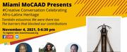 Miami MoCAAD Announces Upcoming Creative Conversation Series