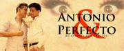 Original Play ANTONIO & PERFECTO to Stream May 29