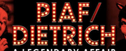 PIAF/DIETRICH Is Extended for a Third Time in Toronto
