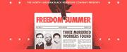 The North Carolina Black Repertory Company Announces World Premiere of FREEDOM SUMMER Photo