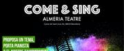El Almeria Teatre de Barcelona ofrece COME & SING Photo