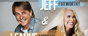 Jeff Foxworthy and Leanne Morgan Team Up for Night of Comedy at Bon Secours Wellness Arena