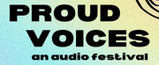 Kuhoo Verma, Azure D. Osborne-Lee and More to Take Part in PROUD VOICES: AN AUDIO FESTIVAL Photo