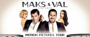 Dance Due Brings MAKS AND VAL LIVE To The Fox Cities P.A.C. This June