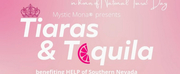 HELP Of Southern Nevada Celebrates National Tiara Day With 4th Annual Tiaras & Tequila Photo