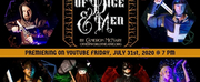 Otherworld Theatre Presents Virtual Premiere Of OF DICE AND MEN Photo