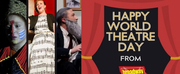 Happy #WorldTheatreDay From BroadwayWorld and Our Readers!