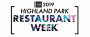 Highland Park's Restaurant Week Begins July 29