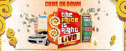 THE PRICE IS RIGHT LIVE Announced at The Times-Union Center