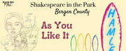HAMLET and AS YOU LIKE IT Announced for Shakespeare in the Park Bergen County 2021