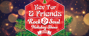 Rev Tor & Friends Rock And Soul Holiday Show Comes To The Colonial November 29