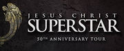 JESUS CHRIST SUPERSTAR is Coming to the Durham Performing Arts Center